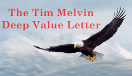 Image for The Tim Melvin Deep Value Letter