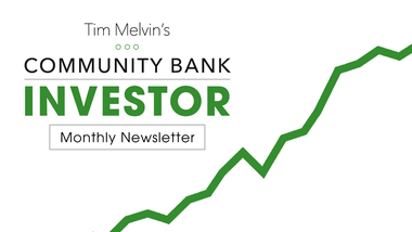 The Community Bank Investor Monthly Newsletter